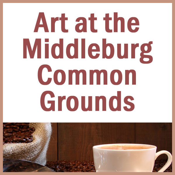 Art in Middleburg Common Grounds